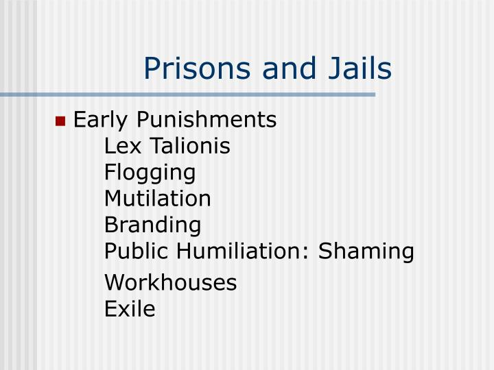 Prisons and jails