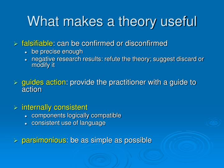 What makes a theory useful