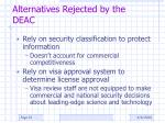 alternatives rejected by the deac