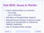 post deac issues to monitor