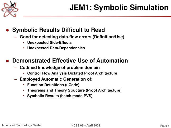 JEM1: Symbolic Simulation