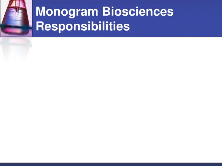 Monogram Biosciences Responsibilities