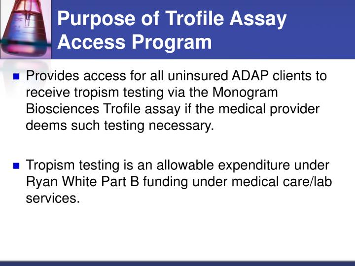 Purpose of trofile assay access program