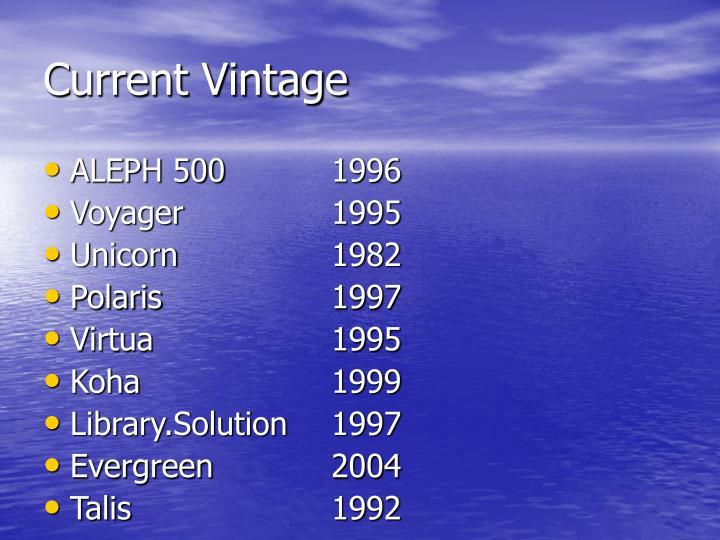 Current Vintage