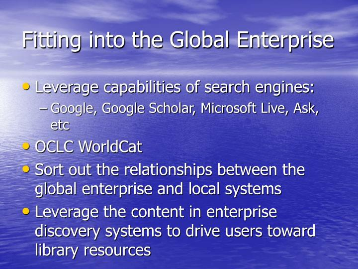 Fitting into the Global Enterprise