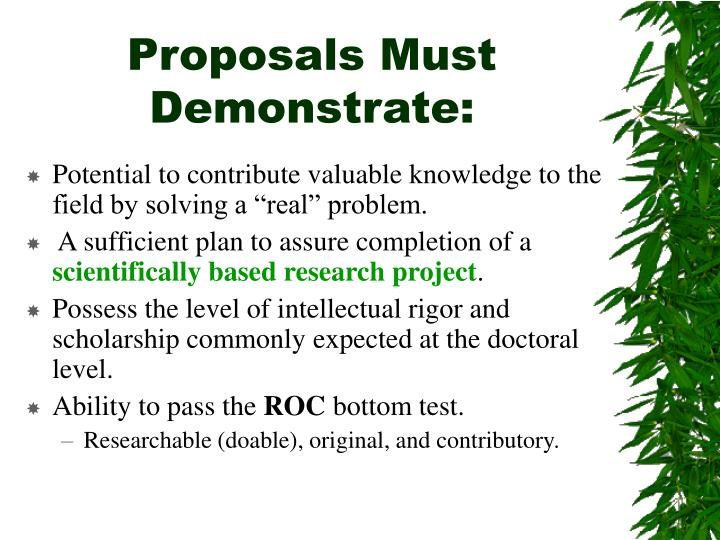 Proposals Must Demonstrate:
