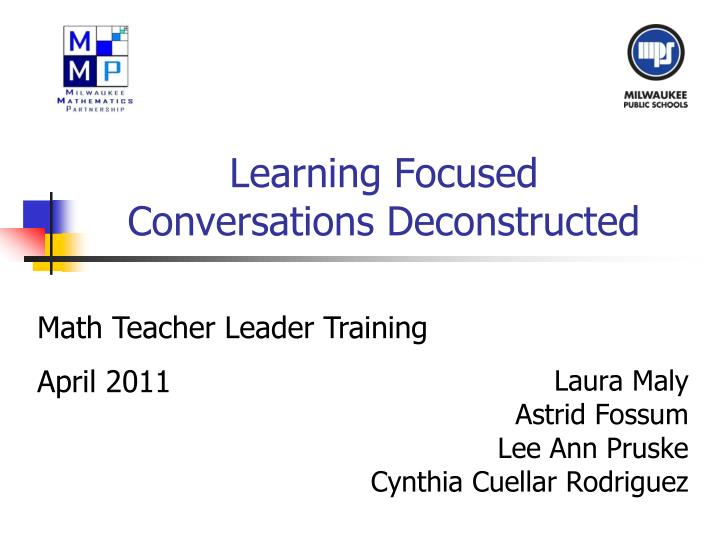 learning focused conversations deconstructed n.