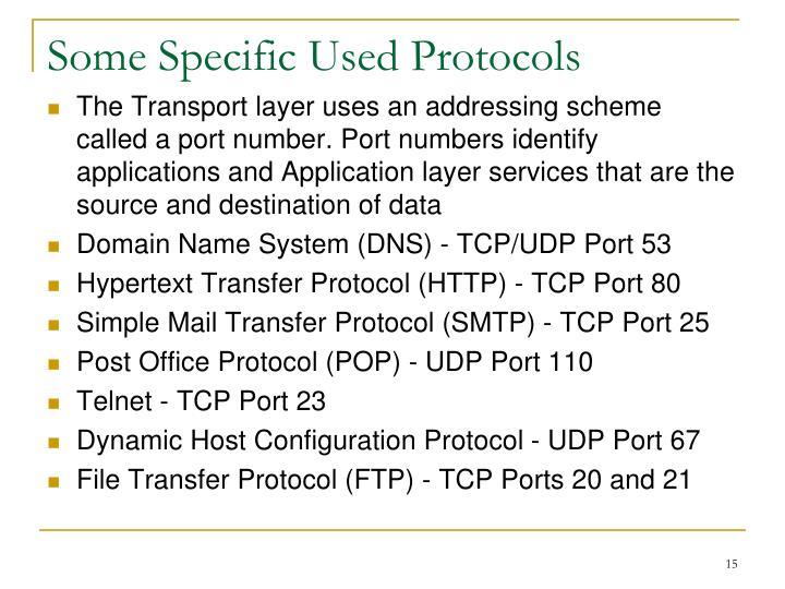 Some Specific Used Protocols