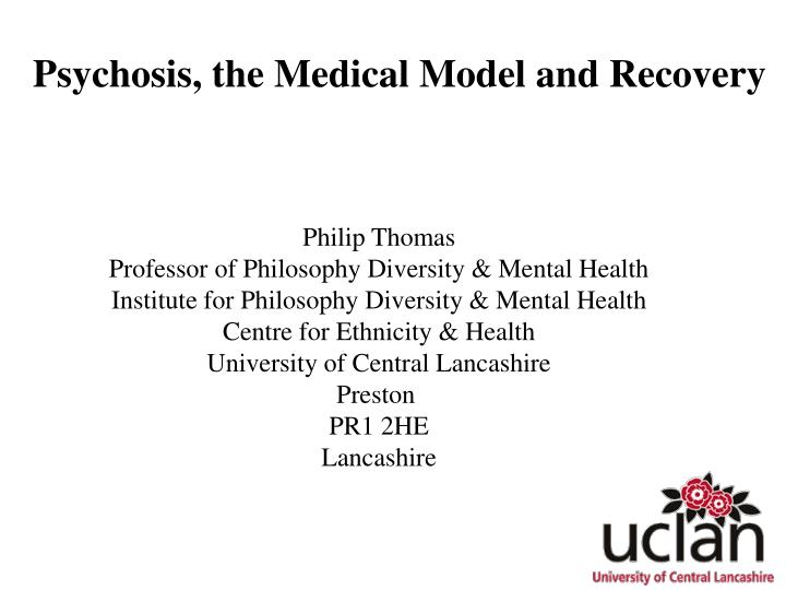 psychosis the medical model and recovery n.
