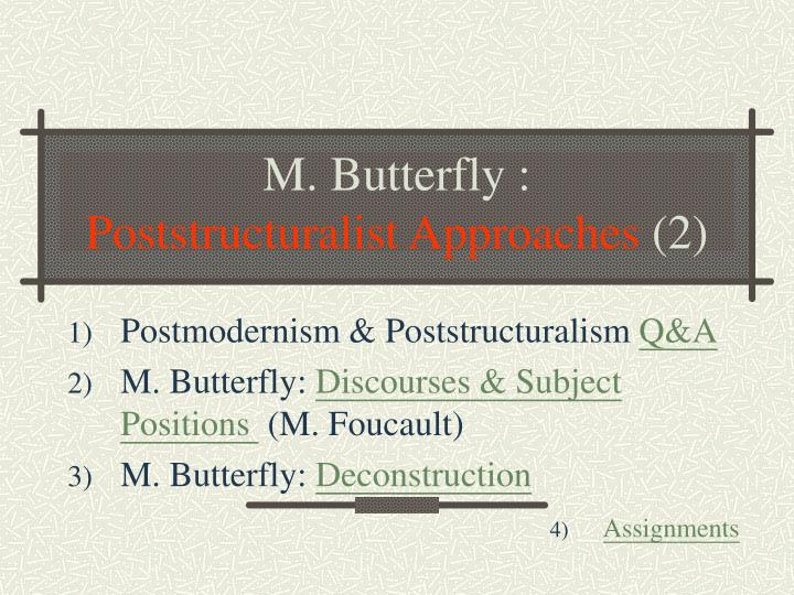 m butterfly poststructuralist approaches 2 n.