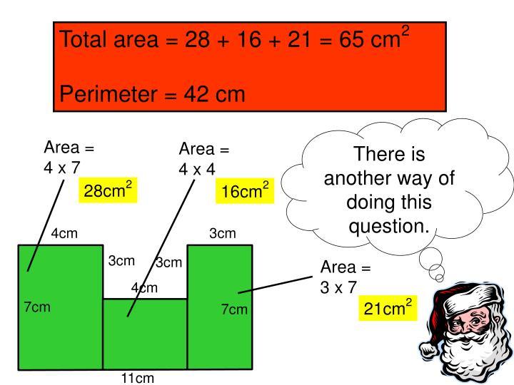 Total area = 28 + 16 + 21 = 65 cm