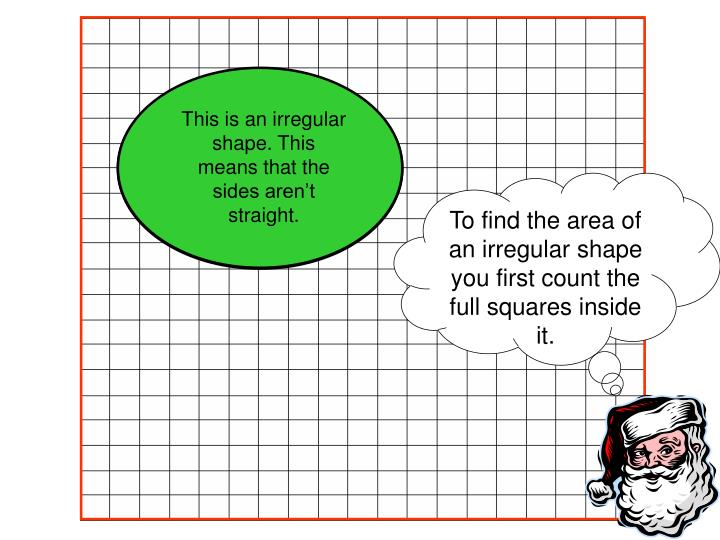 To find the area of