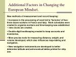 additional factors in changing the european mindset
