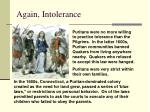 again intolerance