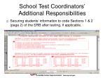 school test coordinators additional responsibilities