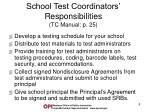 school test coordinators responsibilities tc manual p 25