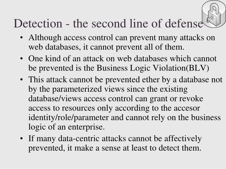 Detection - the second line of defense