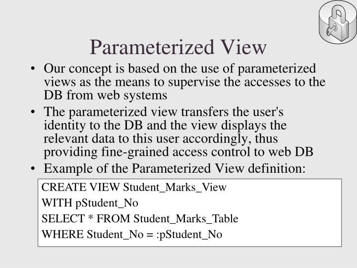 Parameterized View
