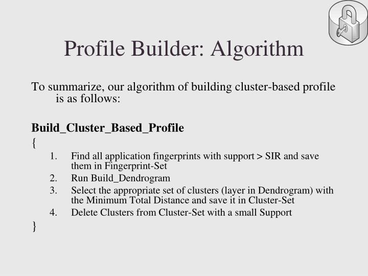 Profile Builder: Algorithm