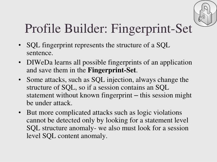 Profile Builder: Fingerprint-Set