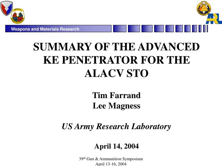 SUMMARY OF THE ADVANCED KE PENETRATOR FOR THE ALACV STO