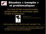 situation tremplin et probl matiques