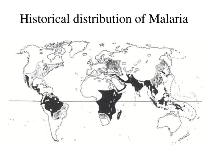 Historical distribution of Malaria
