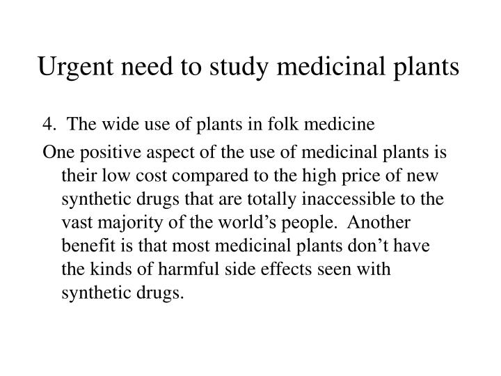 Urgent need to study medicinal plants