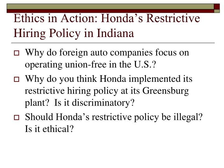 Ethics in Action: Honda's Restrictive Hiring Policy in Indiana