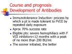 course and prognosis development of antibodies2