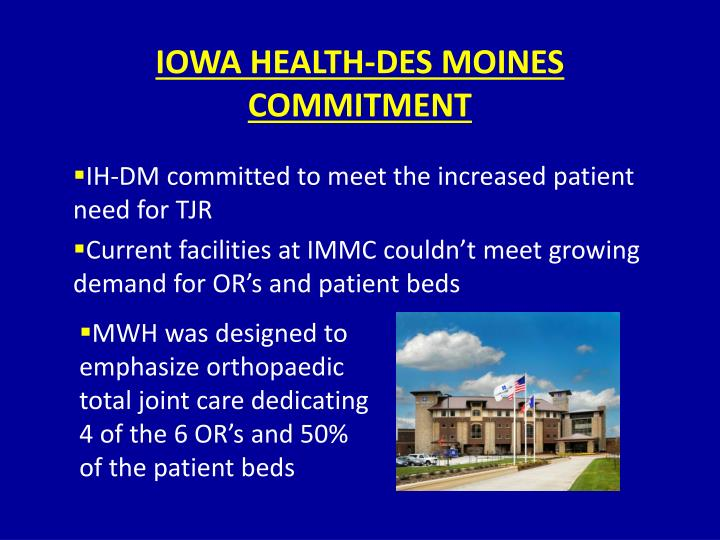 IOWA HEALTH-DES MOINES COMMITMENT