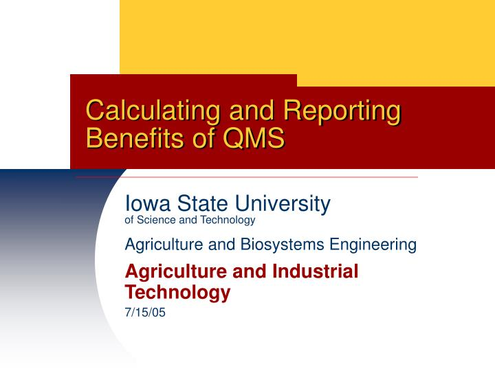 calculating and reporting benefits of qms n.