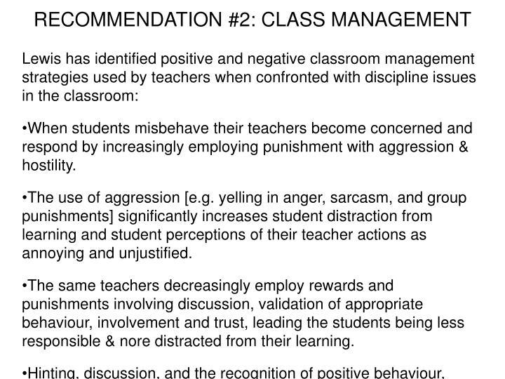 RECOMMENDATION #2: CLASS MANAGEMENT