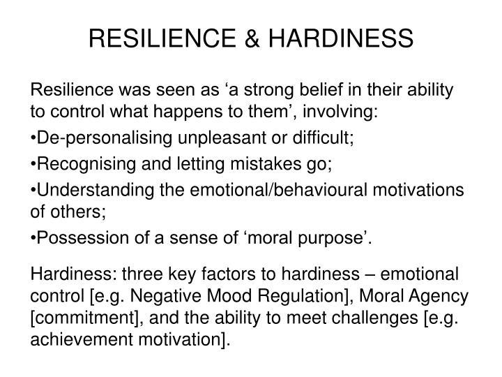 RESILIENCE & HARDINESS
