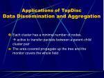 applications of topdisc data dissemination and aggregation