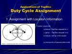 applications of topdisc duty cycle assignment