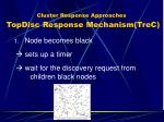 cluster response approaches topdisc response mechanism trec