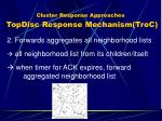 cluster response approaches topdisc response mechanism trec1