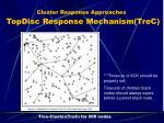 cluster response approaches topdisc response mechanism trec3