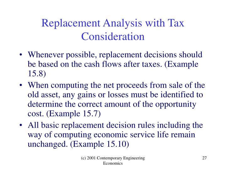 Replacement Analysis with Tax Consideration