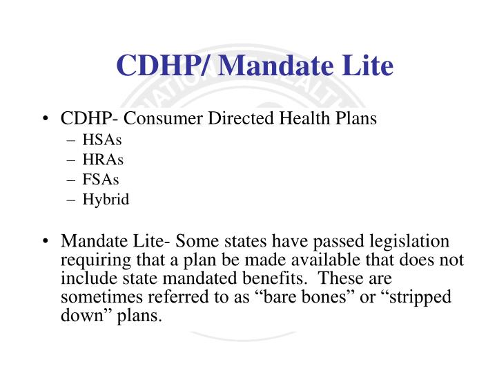 CDHP- Consumer Directed Health Plans