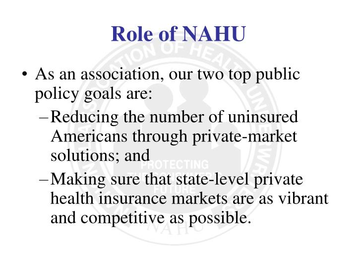 As an association, our two top public policy goals are: