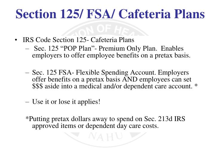 IRS Code Section 125- Cafeteria Plans