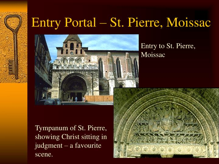 Entry to St. Pierre, Moissac
