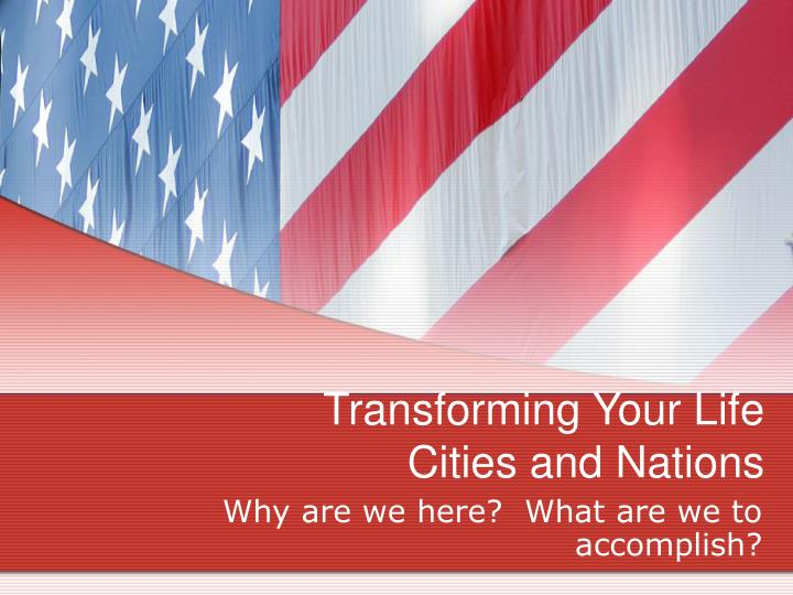 transforming your life cities and nations n.
