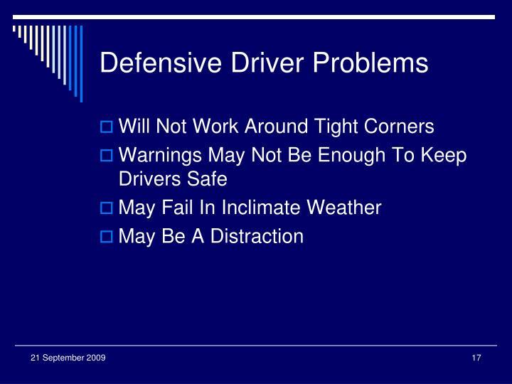 Defensive Driver Problems