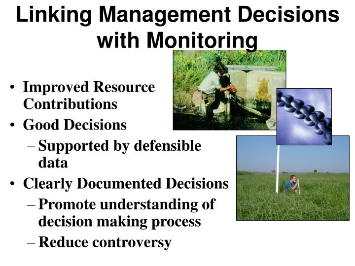 Linking management decisions with monitoring