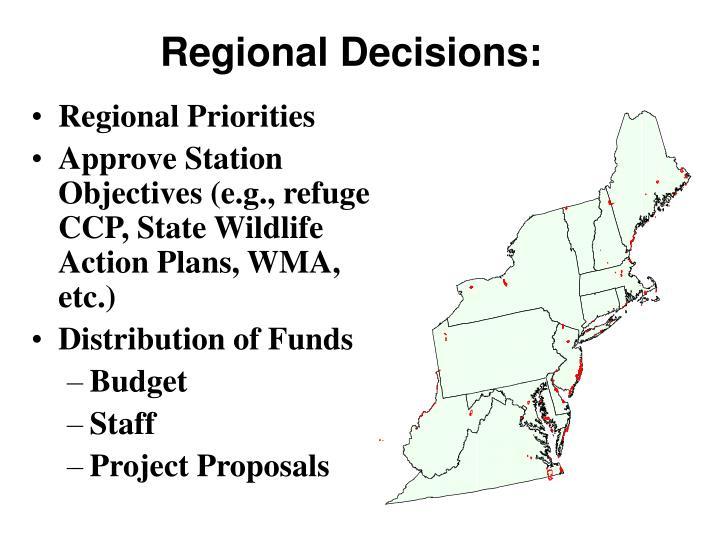 Regional Decisions: