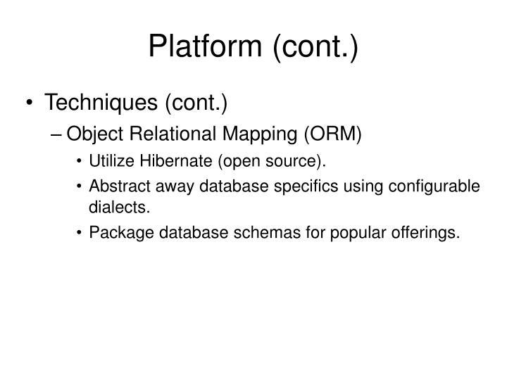 Platform (cont.)