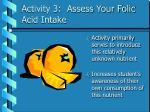 activity 3 assess your folic acid intake